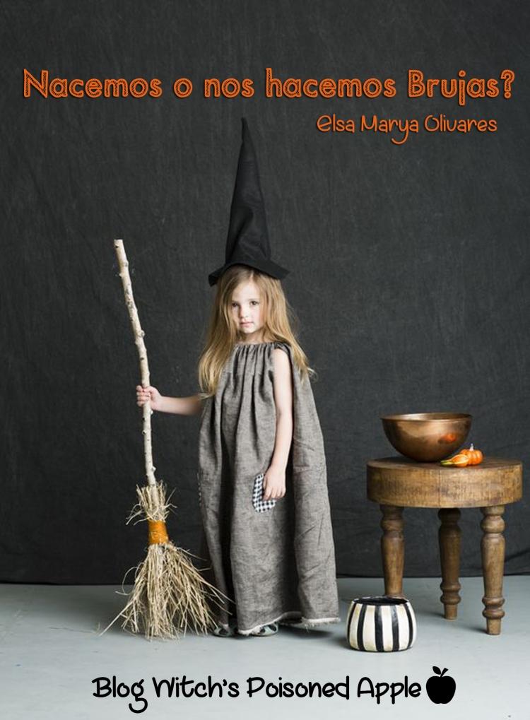 nacemos o nos hacemos brujas