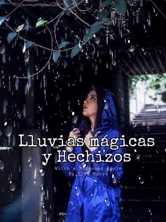 lluvias magicas